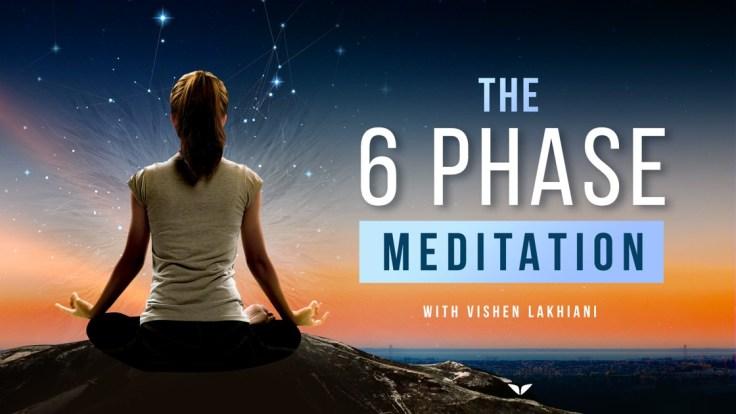 six phase meditation